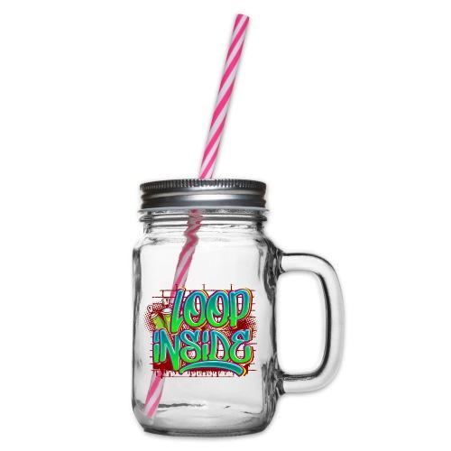 Loop inside 🤪 - Henkelglas mit Schraubdeckel