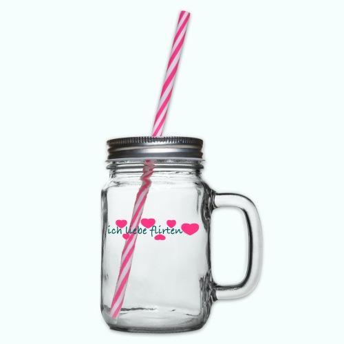 ich liebe flirten - Glass jar with handle and screw cap