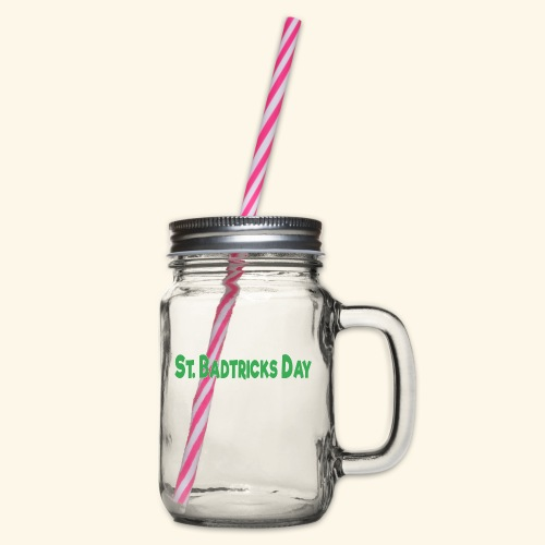 ST BADTRICKS DAY - Glass jar with handle and screw cap