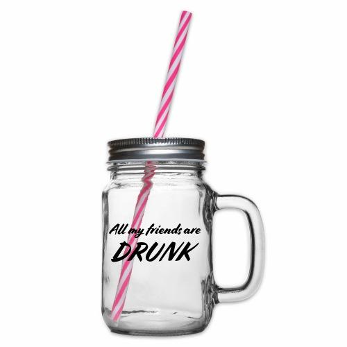 All My Friends Are Drunk - Drinkbeker met handvat en schroefdeksel