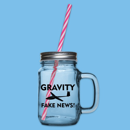 fake news Schwerkraft Segelflieger Segelflugzeug - Henkelglas mit Schraubdeckel