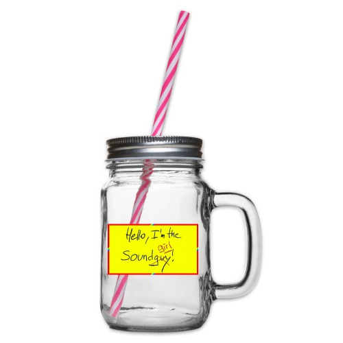 hello, I am the sound girl - yellow sign - Glass jar with handle and screw cap