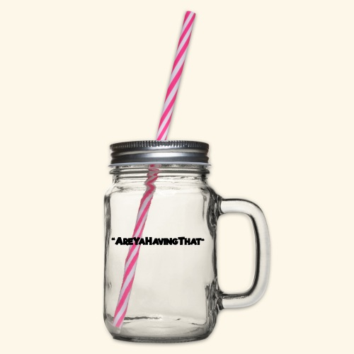 AREYAHAVINGTHAT BLACK FOR - Glass jar with handle and screw cap