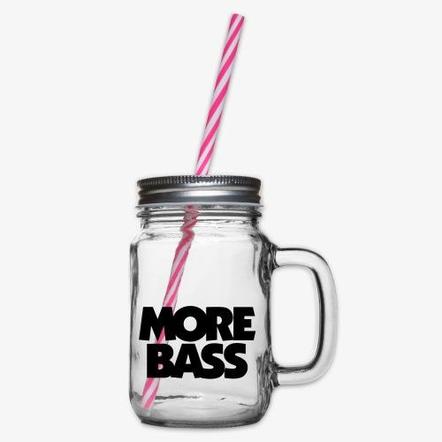 More Bass Bassist Bassisten - Henkelglas mit Schraubdeckel