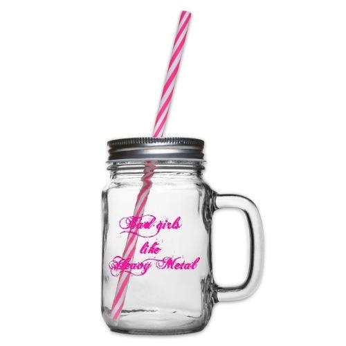 Bad-Girls - Henkelglas mit Schraubdeckel