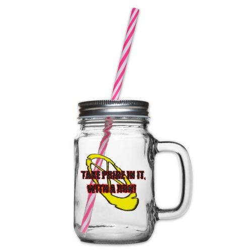 TAKE PRIDE IN IT, WITH A DON! - Henkelglas mit Schraubdeckel