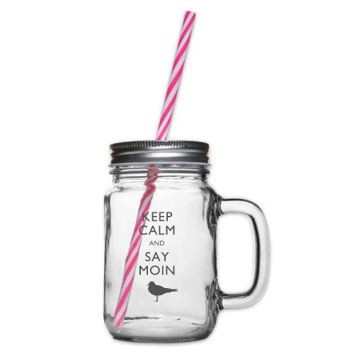 KEEP CALM AND SAY MOIN - Henkelglas mit Schraubdeckel