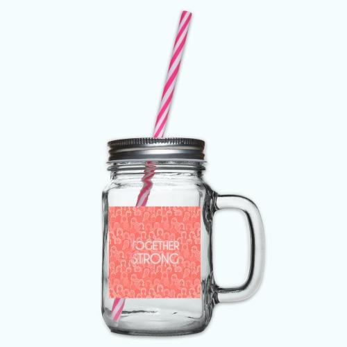 Frauen Power Zusammen stark - Glass jar with handle and screw cap