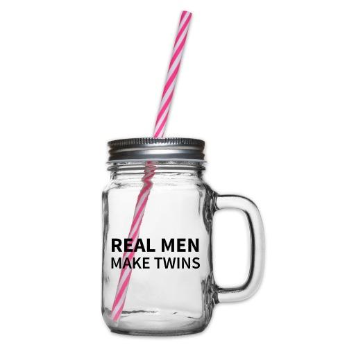 Real Men make Twins - Henkelglas mit Schraubdeckel