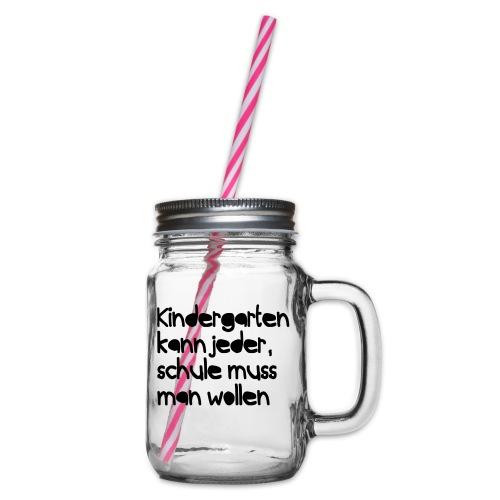 Kindergarten (Spruch) - Henkelglas mit Schraubdeckel