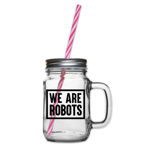 We Are Robots Premium Tote Bag - Glass jar with handle and screw cap