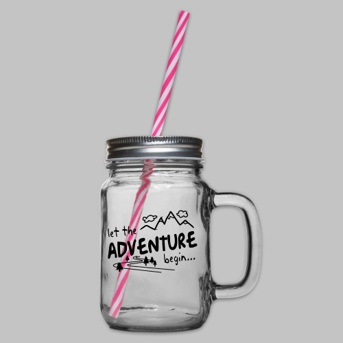 Let the Adventure begin - Glass jar with handle and screw cap