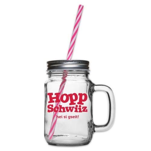 Hopp-Schwiiz hei si gseit - Henkelglas mit Schraubdeckel