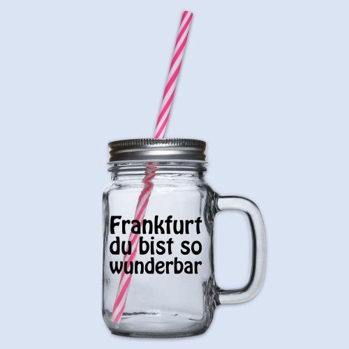 FRANKFURT Du bist so - Henkelglas mit Schraubdeckel