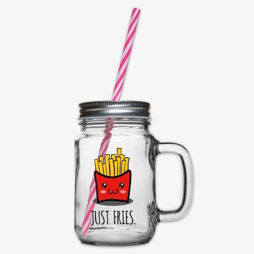Just fries - Pommes - Pommes frites - Henkelglas mit Schraubdeckel