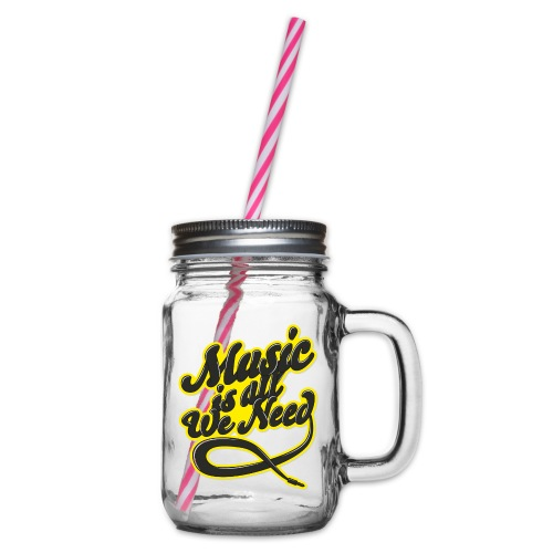 Music Is All We Need - Glass jar with handle and screw cap