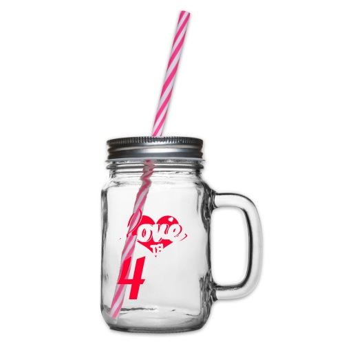 Love is a 4 legged word - Henkelglas mit Schraubdeckel