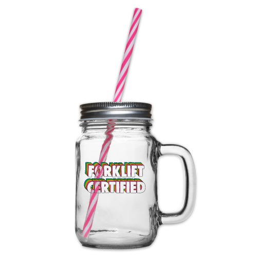 Forklift Certification Meme - Glass jar with handle and screw cap