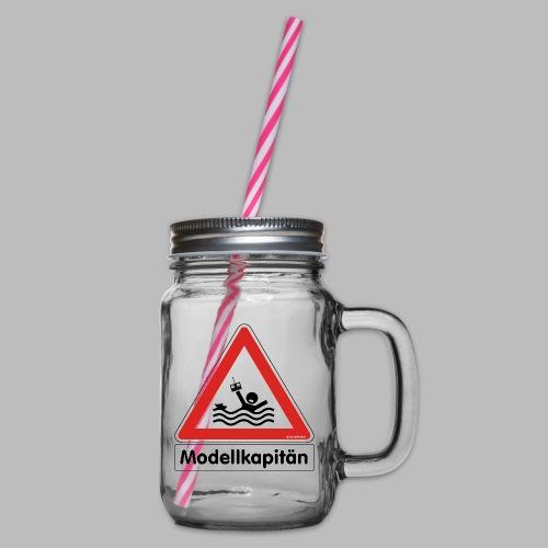 Warnschild Modellkapitän - Henkelglas mit Schraubdeckel
