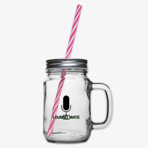 I Dunno Mate Logo - Glass jar with handle and screw cap