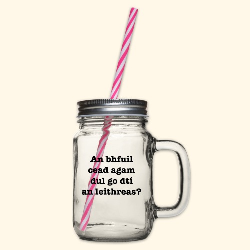 An Bhfuil Cead? - Glass jar with handle and screw cap