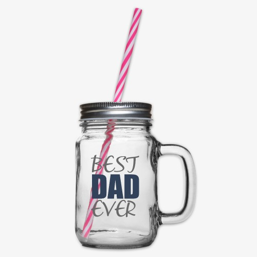 Best Dad Ever - Glass jar with handle and screw cap