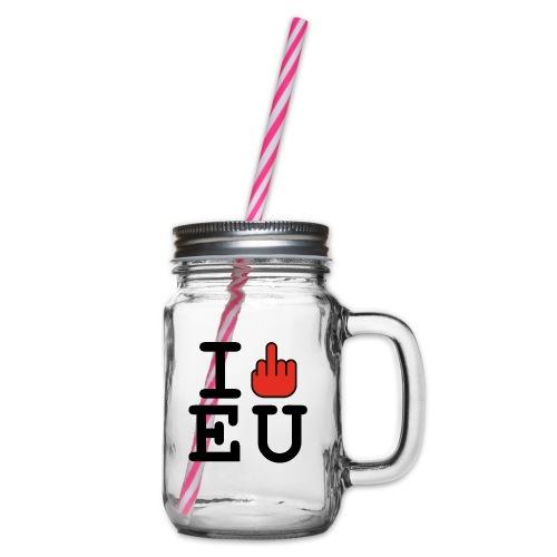 i fck EU European Union Brexit - Glass jar with handle and screw cap