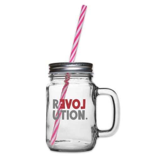Revolution Love Sprüche Statement be different - Henkelglas mit Schraubdeckel