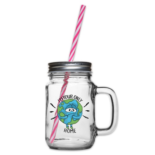 I'm your only home - Glass jar with handle and screw cap