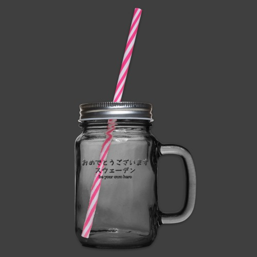 be your own hero - Glass jar with handle and screw cap