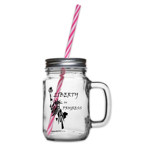 Liberty in progress - Słoik do picia z pokrywką