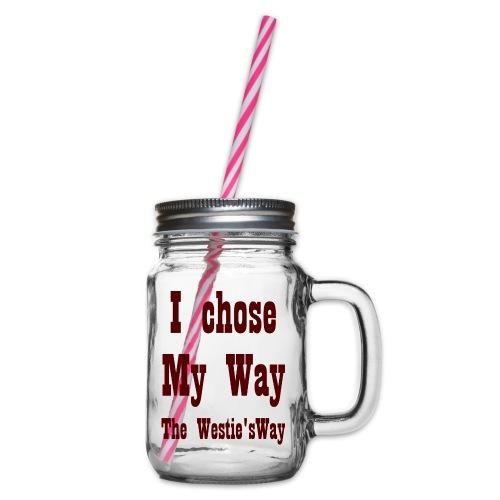 I chose My Way Brown - Słoik do picia z pokrywką