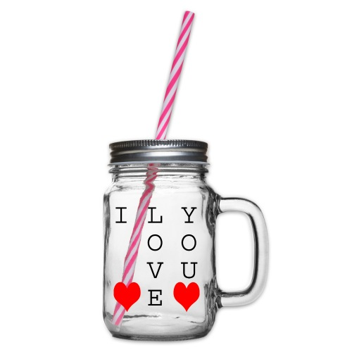 I Love You - Glass jar with handle and screw cap