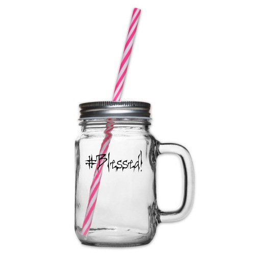#Blessed - Glass jar with handle and screw cap
