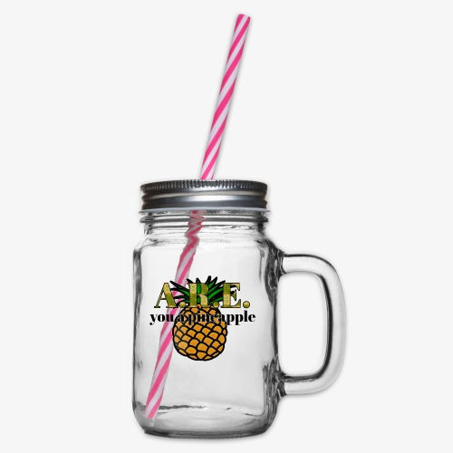 Are you a pineapple - Glass jar with handle and screw cap