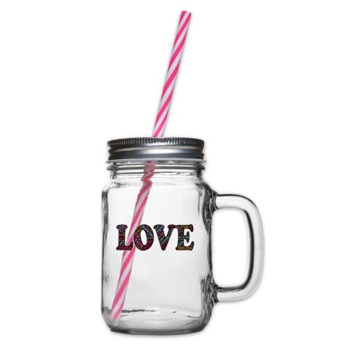 LOVE - Henkelglas mit Schraubdeckel