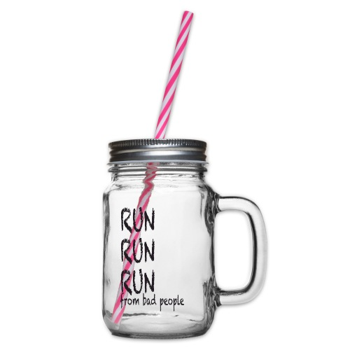 run from bad people - Glass jar with handle and screw cap