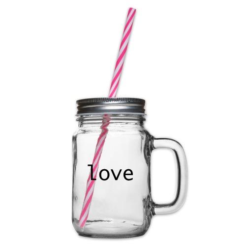 love - Glas med handtag och skruvlock