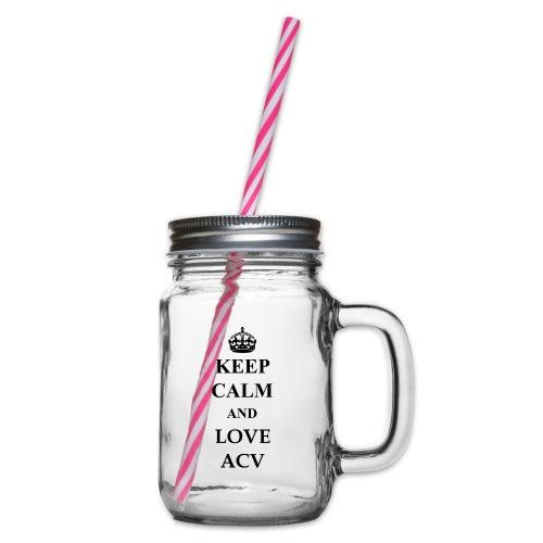 Keep Calm and Love ACV - Henkelglas mit Schraubdeckel