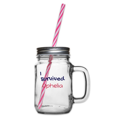 ISurvivedOphelia - Glass jar with handle and screw cap