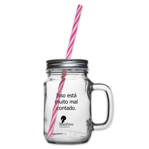 issoestamuitomalcontado - Glass jar with handle and screw cap