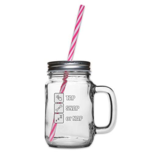 tap snap or nap - Słoik do picia z pokrywką