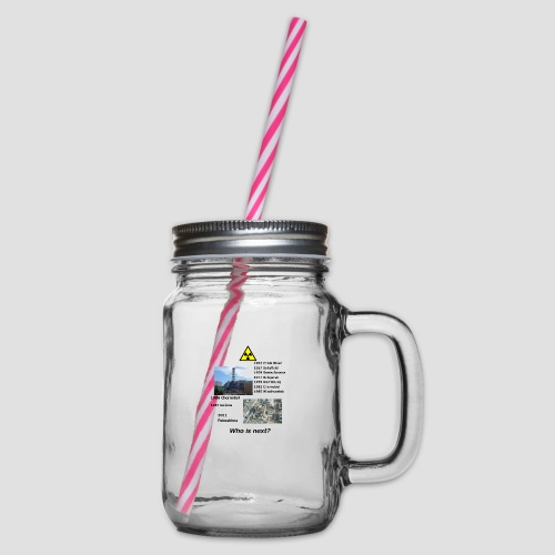 no nuclear button Who is next? - Glass jar with handle and screw cap