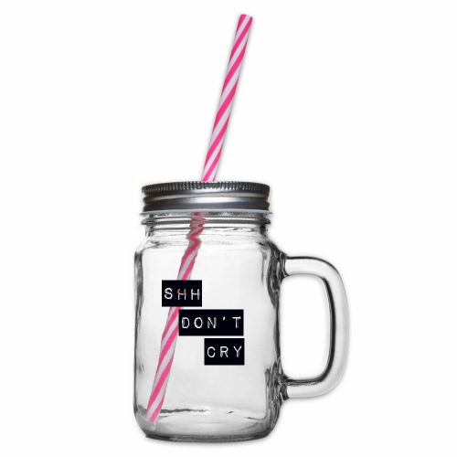 Shh dont cry - Glass jar with handle and screw cap