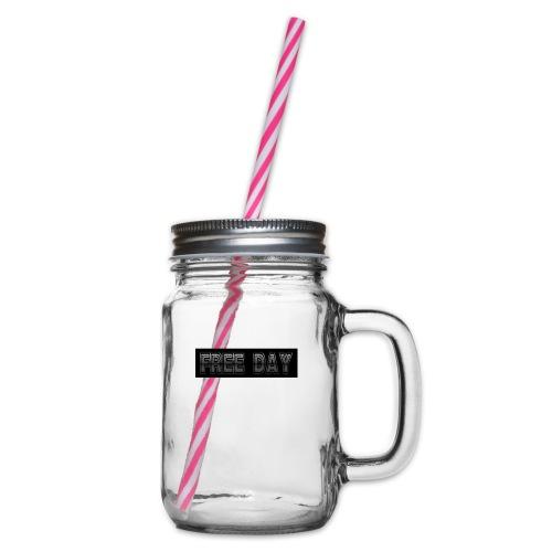 Free Day Hab mal einen Freien Tag, Geschenk - Henkelglas mit Schraubdeckel