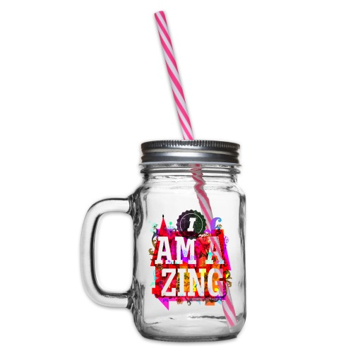 I am Amazing - Glass jar with handle and screw cap