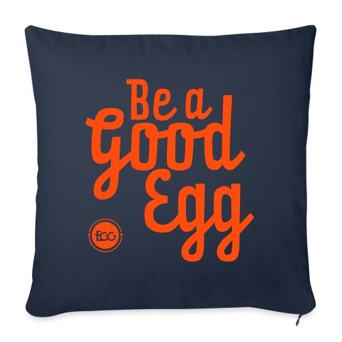 'Be a Good Egg' - Sofa pillow with filling 45cm x 45cm