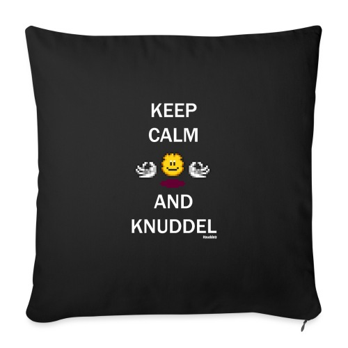 Keep Calm And Knuddel - Sofakissen mit Füllung 44 x 44 cm