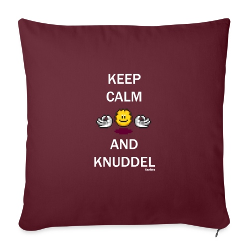Keep Calm And Knuddel - Sofakissen mit Füllung 44 x 44 cm