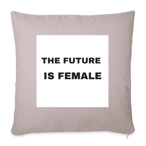 The Future Is Female - Cojín de sofá con relleno 44 x 44 cm